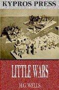 Little Wars - H. G. Wells