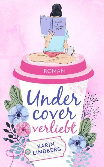 Undercover verliebt - Karin Lindberg