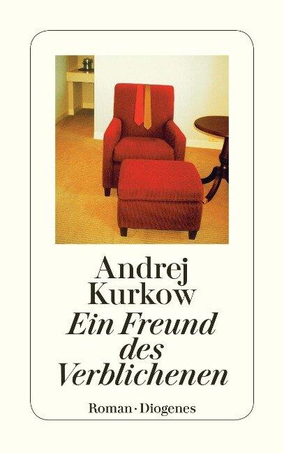 Ein Freund des Verblichenen - Andrej Kurkow
