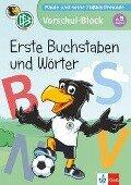 Paule und seine Fußballfreunde - Vorschul-Block Erste Buchstaben und Wörter -