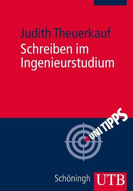 Schreiben im Ingenieurstudium - Judith Theuerkauf