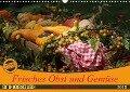 Frisches Obst und Gemüse (Wandkalender 2018 DIN A3 quer) Dieser erfolgreiche Kalender wurde dieses Jahr mit gleichen Bildern und aktualisiertem Kalendarium wiederveröffentlicht. - K. A. Schnellewelten