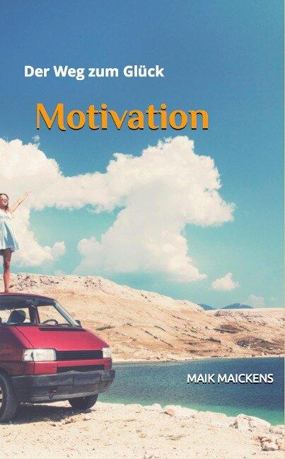 Motivation - Maik Maickens