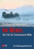 Im Nebel - Ein Fall für Commissario Milio - Catherine Buchner