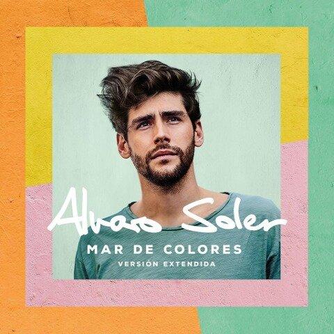Mar De Colores (Versión Extendida) - Alvaro Soler