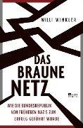 Das braune Netz - Willi Winkler