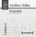 Bergmilch - Adalbert Stifter