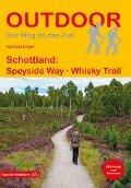Schottland: Speyside Way Whisky Trail - Hartmut Engel
