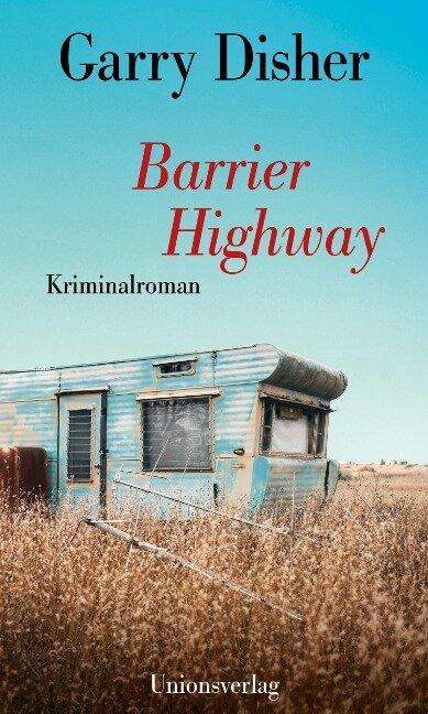 Barrier Highway - Garry Disher