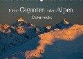 Meine Giganten in den Alpen ÖsterreichsAT-Version (Wandkalender 2018 DIN A2 quer) - Christa Kramer