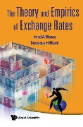 Theory And Empirics Of Exchange Rates, The -