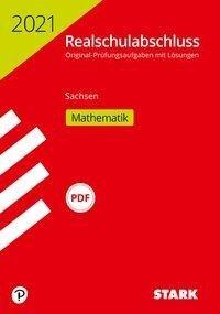 STARK Original-Prüfungen Realschulabschluss 2021 - Mathematik - Sachsen -