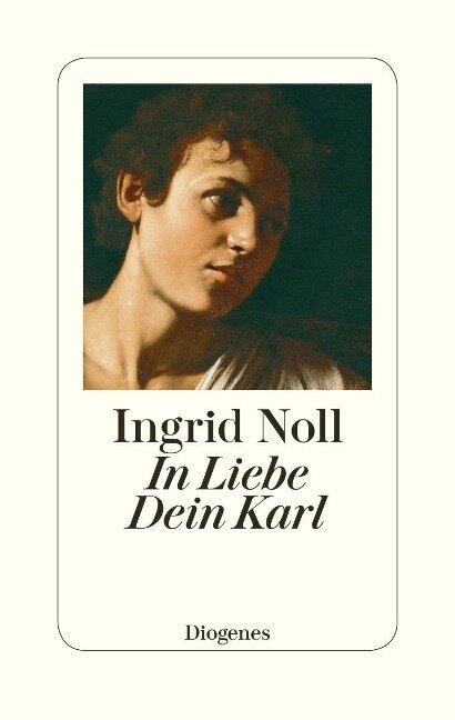 In Liebe Dein Karl - Ingrid Noll