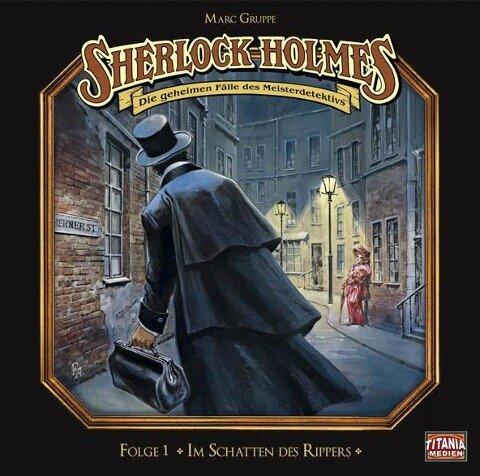 Sherlock Holmes - Folge 01. Im Schatten des Rippers - Arthur Conan Doyle, Marc Grupe