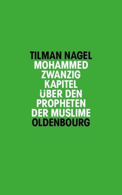 Mohammed - Tilman Nagel