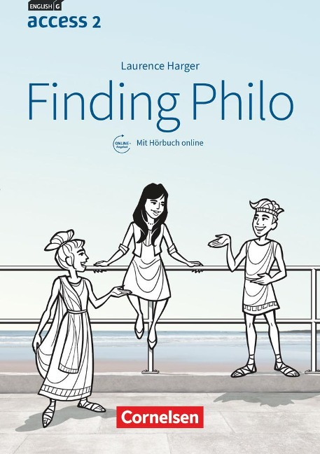 English G Access Band 2: 6. Schuljahr - Baden-Württemberg - Finding Philo - Laurence Harger