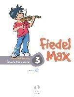 Fiedel Max - Schule 3 für Violine - Andrea Holzer-Rhomberg