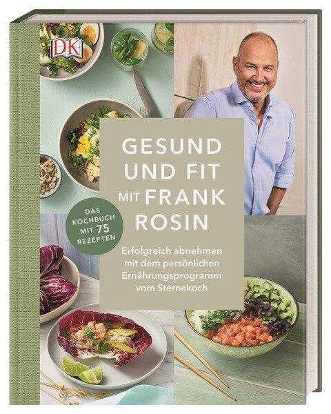 Gesund und fit mit Frank Rosin - Frank Rosin