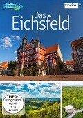 Der Reiseführer: Das Eichsfeld -