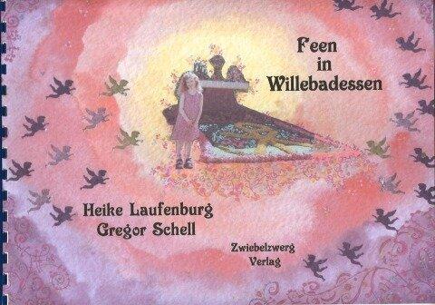 Feen in Willebadessen - Heike Laufenburg, Gregor Schell