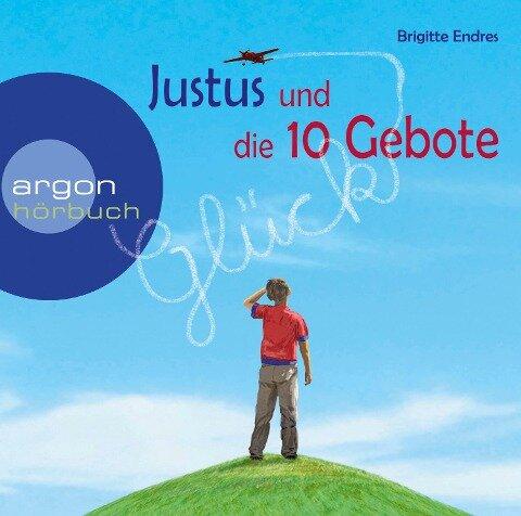 Justus und die 10 Gebote - Brigitte Endres
