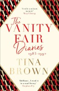The Vanity Fair Diaries: 1983-1992 - Tina Brown