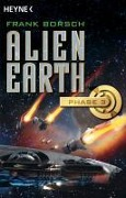 Alien Earth - Phase 3 - Frank Borsch