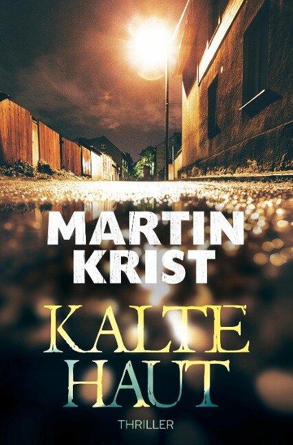 Kalte Haut - Martin Krist