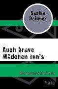 Auch brave Mädchen tun's - Sabine Deitmer