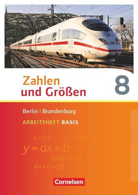 Zahlen und Größen 8. Schuljahr - Berlin und Brandenburg - Arbeitsheft Basis mit Online-Lösungen -