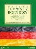 Wielki slownik rolniczy niemiecko-polski polsko-niemiecki - Leslaw Zimny
