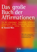 Das große Buch der Affirmationen - Susanne Marx