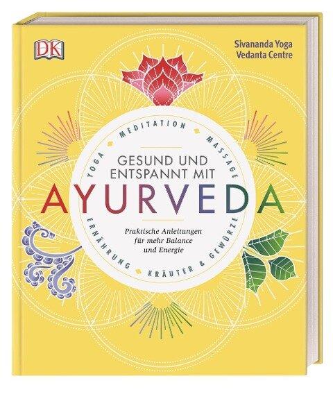 Gesund und entspannt mit Ayurveda -