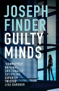 Guilty Minds - Joseph Finder