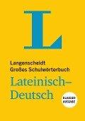Langenscheidt Großes Schulwörterbuch Lateinisch-Deutsch Klausurausgabe - Buch mit Online-Anbindung -
