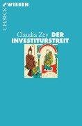 Der Investiturstreit - Claudia Zey