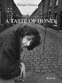 A Taste of Honey - Shelagh Delaney