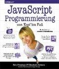 JavaScript-Programmierung von Kopf bis Fuß - Eric Freeman, Elisabeth Robson