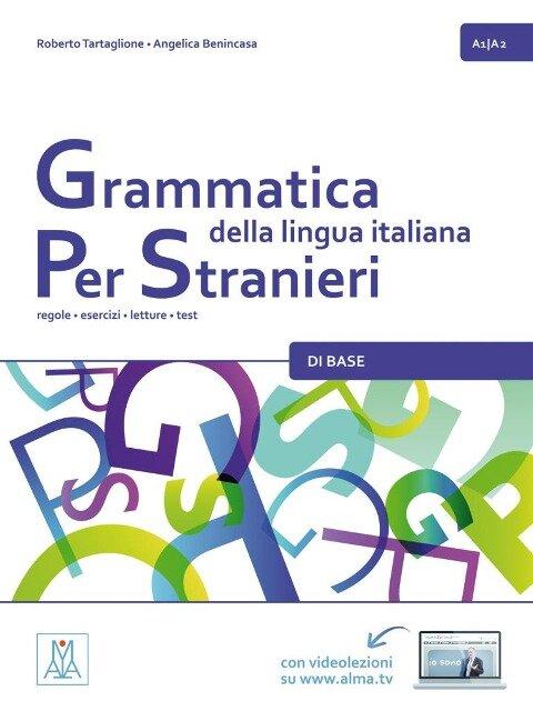 Grammatica della lingua italiana per stranieri - di base - Roberto Tartaglione, Angelica Benincasa