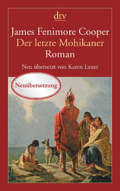 Der letzte Mohikaner - James Fenimore Cooper