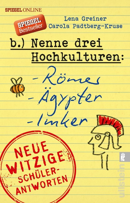 Nenne drei Hochkulturen: Römer, Ägypter, Imker - Lena Greiner, Carola Padtberg