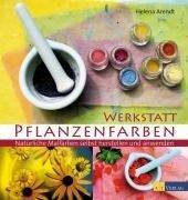 Werkstatt Pflanzenfarben - Helena Arendt