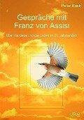 Gespräche mit Franz von Assisi - Peter Beck