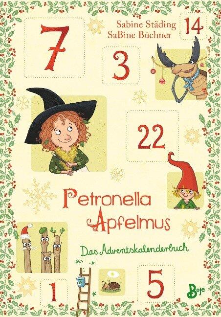 Petronella Apfelmus - Das Adventskalenderbuch - Sabine Städing