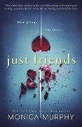 Just Friends - Monica Murphy