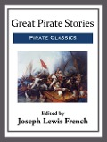 Great Pirate Stories - Joseph Lewis French