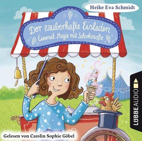 Der zauberhafte Eisladen 2 - Heike Eva Schmidt