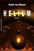Helium - Ernst von Khuon