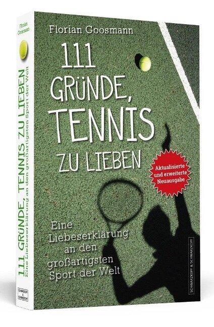 111 Gründe, Tennis zu lieben - Florian Goosmann