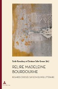 Relire Madeleine Bourdouxhe -
